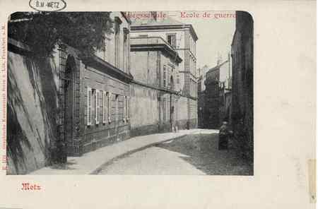 Metz. Kriegsschule. Ecole de guerre