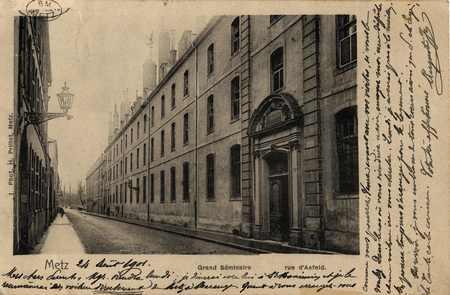 Metz. Grand Séminaire. Rue d'Asfeld
