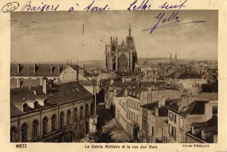 Metz. Le Cercle Militaire et la rue aux Ours