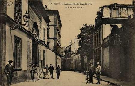 Metz. L'Ancienne Ecole d'Application et la rue aux Ours