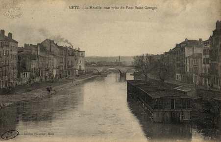 Metz. La Moselle vue prise du Pont St. Georges