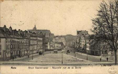 Metz. Neue Saalstrasse. Nouvelle rue de la Seille