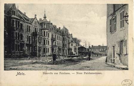 Metz. Neue Paixhans-Strasse. Nouvelle Rue Paixhans