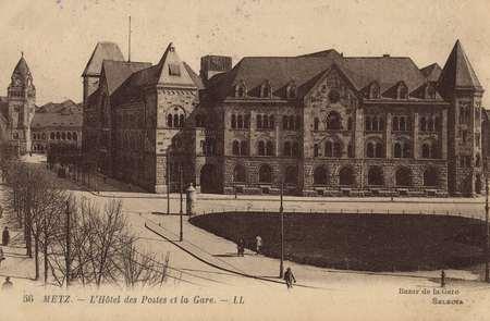 Metz. L'Hotel des Postes et la Gare