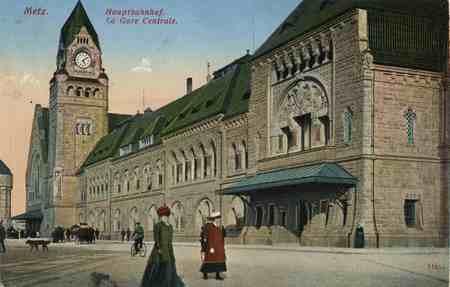 Metz. Hauptbahnhof. La Gare Centrale