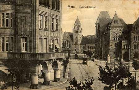 Metz. Bahnhofstrasse