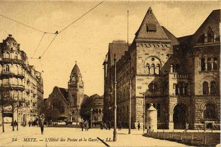 Metz. L'Hôtel des Postes et la Gare