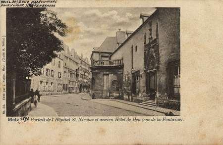 Metz - portail de l'Hôpital St. Nicolas et ancien Hôtel de Heu (rue de la …