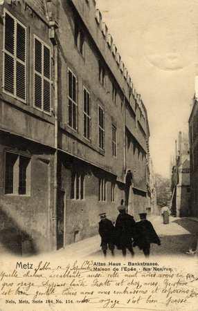 Metz. Maison de l'Epée - Rue Nexirue