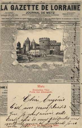 La Gazette de Lorraine - Metz Deutsches Thor Porte des Allemands