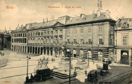 Metz. Stadthaus - Hotel de Ville