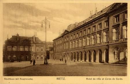 Metz. Stadthaus mit Hauptwache. Hotel de Ville et Corps de Garde.