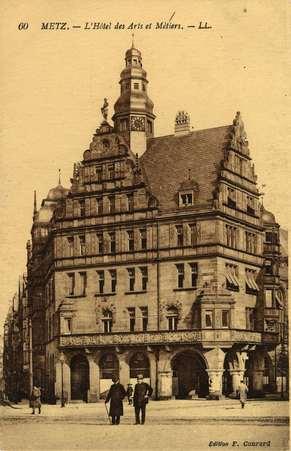 Metz. L'Hôtel des Arts et Métiers