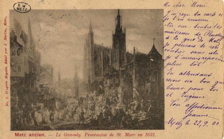 Metz ancien. - Le Graouly. Procession de St. Marc en 1631.