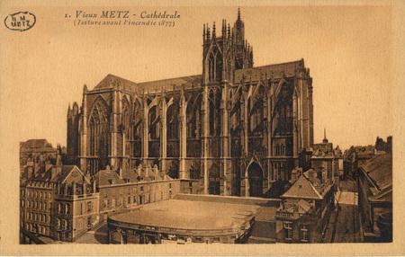 Vieux Metz - Cathédrale (toiture avant l'incendie 1877).