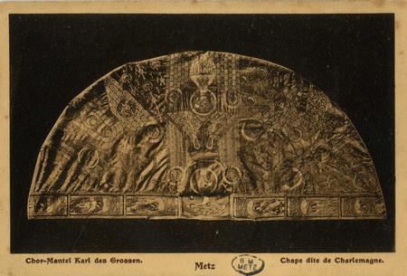 Chor-Mantel Karl des Grossen. Metz.