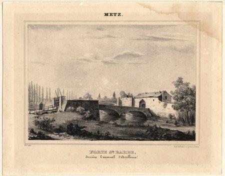 Metz : Porte Sainte Barbe derrière l'arsenal d'Artillerie