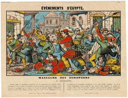 Evénements d'Egypte : massacre des européens à Alexandrie