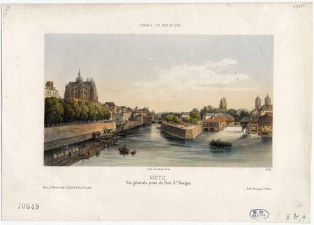 Metz : vue générale prise du pont Saint-Georges. France en miniature