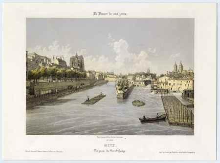 La France de nos jours: Metz : vue prise du pont Saint-Georges