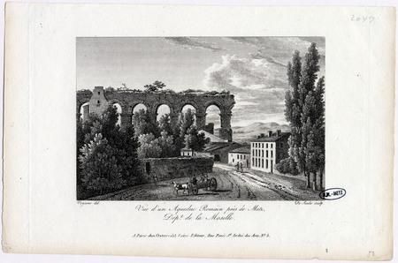 Vue d'un Aqueduc Romain près de Metz. Dépt de la Moselle