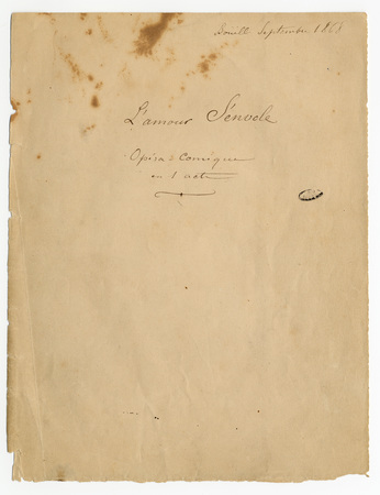 [Charles de Sivry]. L'amour s'envole, opéra comique en 1 acte, manuscrit a…