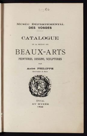 Musée départemental des Vosges. Catalogue de la section des Beaux-Arts, pe…
