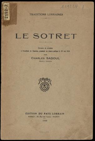 Le Sotret, discours de réception à l'Académie de Stanislas, prononcé en sé…