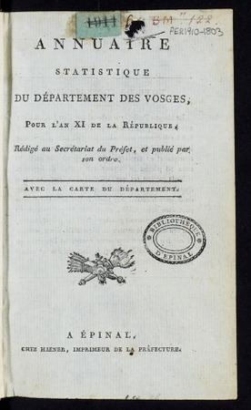 Annuaire statistique du département des Vosges, pour l'an XI de la Républi…