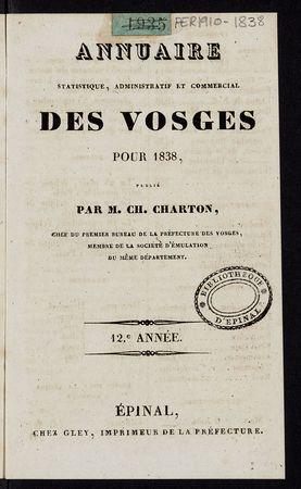 Annuaire statistique, administratif et commercial des Vosges pour 1838