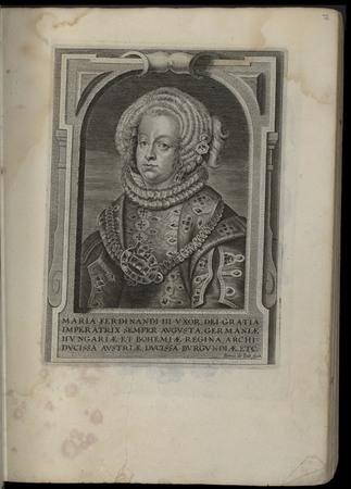 Maria Ferdinandi III uxor, dei gratia imperatrix semper augusta, germaniae…