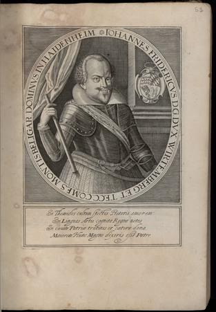 Johannes Fridericus D. G. Dux Wirtemberg et tecc. Comes Montisbeligar. Dom…