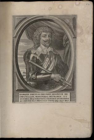 Gaspard comte de Colligny, seigneur de Chastillon, Mareschal de France et …