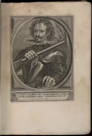 Jacobus Philippus de Gusman, marchio leganes summ. Legionens. Regn. Commen…