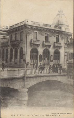 Épinal, Le Canal et la Societé Générale
