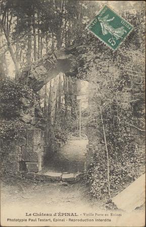 Le Château d'Épinal, Vieille Porte en ruines