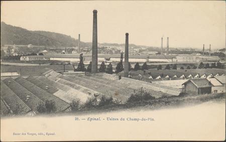 Épinal, Usines du Champs-du-Pin