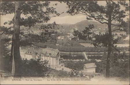 """Épinal, """"Nid de verdure"""", La Ville et le Château à travers les chênes"""