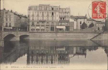 Épinal, Le Pont de Pierre et le Crédit Lyonnais