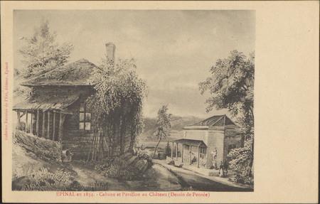 Épinal en 1834, Cabane et Pavillon au Château (Dessin de Pensée)
