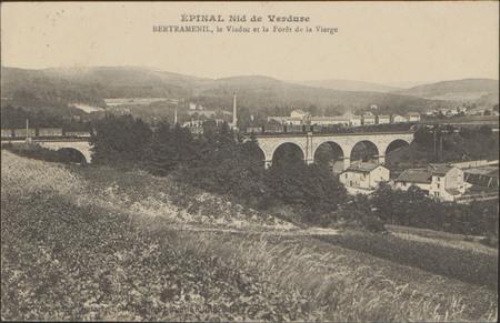 Épinal, Nid de Verdure, Bertraménil, le Viaduc et la Forêt de la Vierge