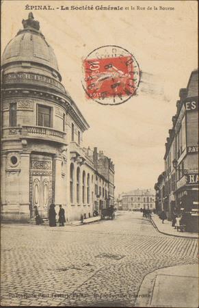 Épinal, La Société Générale et la Rue de la Bourse