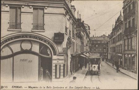 Épinal, Magasins de la Belle Jardinière et Rue Léopold-Bourg