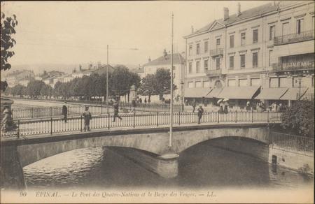 Épinal, Le Pont des Qautre-Nations et le Bazar des Vosges