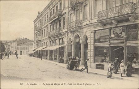 Épinal, Le Grand Bazar et le Quai des Bons-Enfants