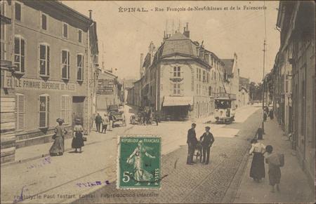 Épinal, Rue François-de-Neufchâteau et de la Faïencerie