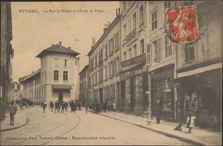 Épinal, La Rue St-Michel et l'École de Filles