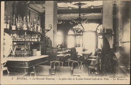 Épinal, La Grande Taverne, Le plus chic et le plus Grand Café de la Ville,…