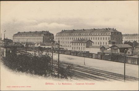 Épinal, La Madeleine, Casernes Schneider