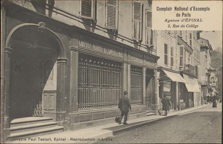Comptoir national d'Escompte de Paris, Agence d'Épinal, 2, Rue du Collège
